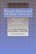 Process drama and multiple literacies : addressing social, cultural, and ethical issues