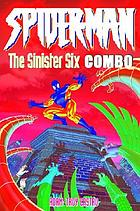 Spiderman: The Sinister Six.