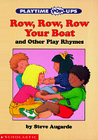 Row, row, row your boat : and other play rhymes