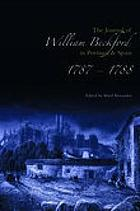 The journal of William Beckford in Portugal & Spain, 1787-1788The journal of William Beckford in Portugal & Spain, 1787-1788