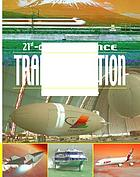 Transportation : present knowledge, future trends