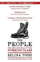 The people : the rise and fall of the working class