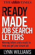 Readymade job search letters : every type of letter for getting the job you want