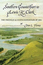 Southern counterpart to Lewis & Clark : the Freeman & Custis expedition of 1806
