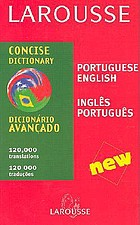 Larousse concise dictionary : Portuguese-English, English-Portuguese