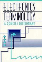 Electronics terminology : a concise dictionary