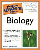 The complete idiot's guide to biology