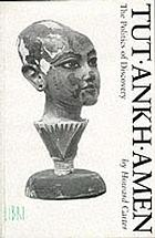 Tutankhamen : the politics of discovery