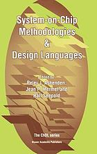 System-on-chip methodologies & design languages : [selection of the papers from the conferences FDL, HDLCON, and APCHDL, 1999-2000]