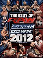 The best of Raw & Smackdown 2012.