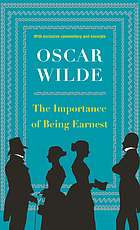 Importance of Being Earnest.