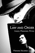 Law and order : images, meanings, myths