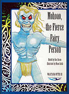 Mohoao, the fierce fairy person : a story from the forests of Whanganui