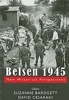 Belsen 1945 : new historical perspectives