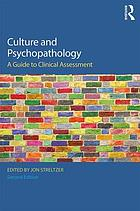Culture and psychopathology : a guide to clinical assessment