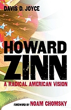 Howard Zinn : a radical American vision