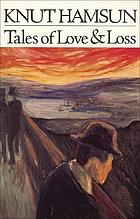 Tales of love and loss