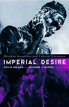 Imperial desire : dissident sexualities and colonial literature