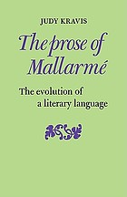 The prose of Mallarme : the evolution of a literary language