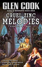 Cruel zinc melodies : a Garrett, P. I. novel