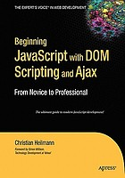 Beginning JavaScript with DOM Scripting and Ajax : From Novice to Professional.