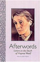 Afterwords : letters on the death of Virginia Woolf