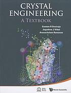 Crystal engineering : a textbook