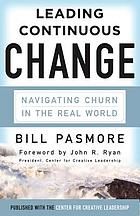 Leading continuous change : navigating churn in the real world