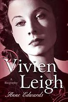 Vivien Leigh : a biography