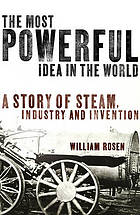 A story of steam, industry and invention