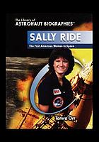 Sally Ride : the first American woman in space