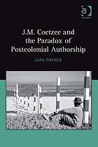 J.M. Coetzee and the paradox of postcolonial authorship