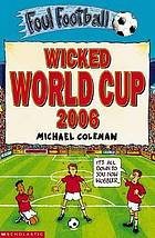 Wicked World Cup 2006