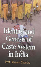 Identity and genesis of caste system in India
