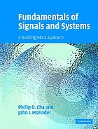 Fundamentals of signals and systems : a building block approach