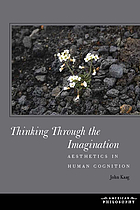 Thinking through the imagination : aesthetics in human cognition