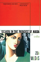 Yocandra in the paradise of nada : a novel of Cuba
