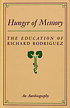 Hunger of memory : the education of Richard Rodriguez... by  Richard Rodriguez