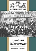 The ABC-CLIO world history companion to utopian movements
