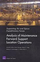 Analysis of maintenance forward support location operations