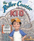 The Roller Coaster Kid