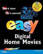 Easy digital home movies