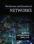 The Structure and Dynamics of Networks.