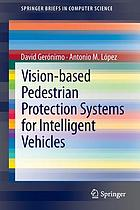 Vision-based pedestrian protection systems for intelligent vehicles