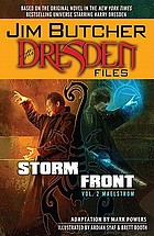 Jim Butcher's the Dresden files. Storm front. Volume two, [Maelstrom]