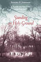 Standing on holy ground : a triumph over hate crime in the deep South