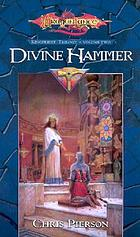 Divine Hammer, bk. 2 : Kingpriest series