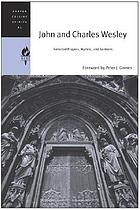 John and Charles Wesley : selected prayers, hymns, and sermons