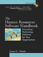 The human resources software handbook : evaluating technology solutions for your organization