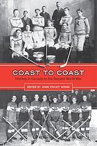 Coast to coast : hockey in Canada to the Second World War